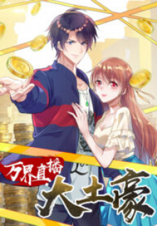 Read One Thousand Live Broadcast Big Local Tyrant Manga Online