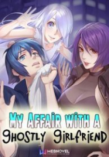 Read My Affair With A Ghostly Girlfriend Manga Online