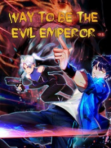 Read Way To Be The Evil Emperor Manga Online